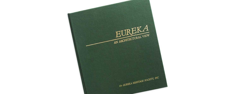 Eureka, an Architectural View